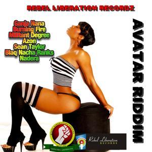 Avatar Riddim (Rebel Liberation Recordz Presents)