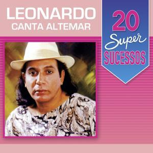 20 Super Sucessos (Leonardo Canta Altemar)