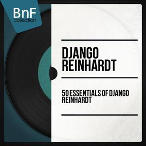 50 Essentials of Django Reinhardt (Mono Version)