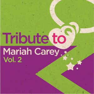 Tribute to Mariah Carey, Vol. 2