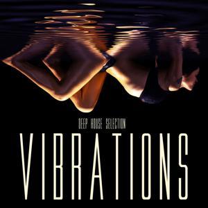 Vibrations: Deep House Selection