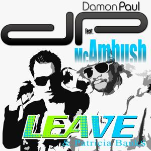 Leave (feat. MC Ambush & Patricia Banks)