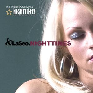 Nighttimes [Die offizielle Clubhymne]