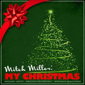 Mitch Miller: My Christmas (Remastered)