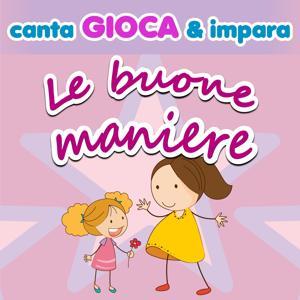 Canta gioca & impara: le buone maniere (Contiene booklet con testi, giochi e racconti)