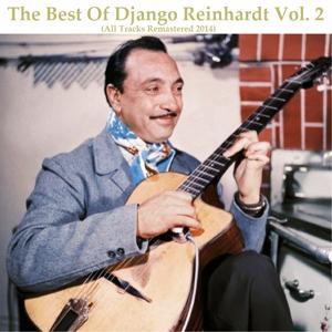 The Best of Django Reinhardt, Vol. 2 (All Tracks Remastered 2014)