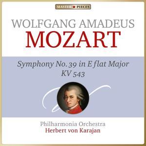 Masterpieces Presents Wolfgang Amadeus Mozart: Symphonie No. 39 in E-Flat Major, K. 543