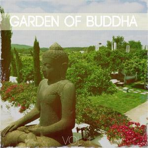 Garden of Buddha, Vol. 1 (Best Relax and Meditation Tunes for Yoga and Spa Sessions)