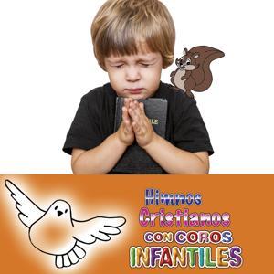 Himnos Cristianos Con Coros Infantiles