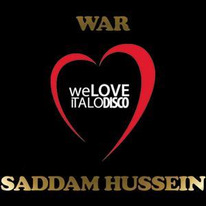 Saddam Hussein (Italo Disco)