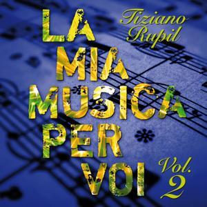 La mia musica per voi, Vol. 2