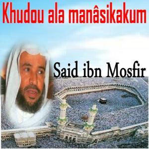 Khudou Ala Manâsikakum (Quran)
