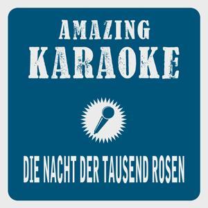 Die Nacht der tausend Rosen (Karaoke Version) (Originally Performed By Frans Bauer)