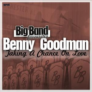 Taking a Chance on Love - Big Band Favourites