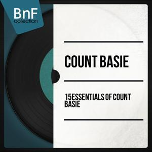 15 Essentials of Count Basie