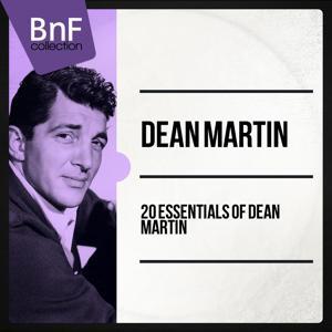 20 Essentials of Dean Martin
