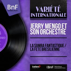 La samba fantastique / La fête brésilienne (Mono Version)