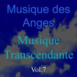 Musique des anges, vol. 7 (Musique transcendante)