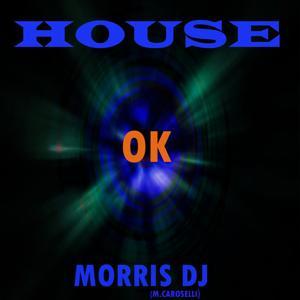 House OK