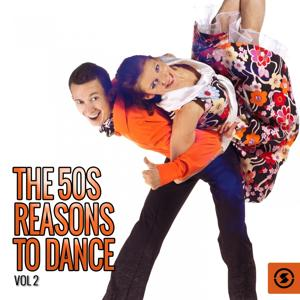 The 50s: Reasons to Dance, Vol. 2