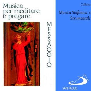 Collana musica sinfonica e strumentale: Messaggio (Musica per meditare e pregare)