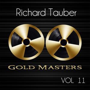 Gold Masters: Richard Tauber, Vol. 11