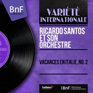 Vacances en Italie, no. 2 (Mono Version)