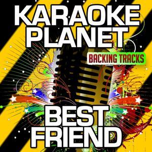 Best Friend (Karaoke Version) (Originally Performed By Foster The People)