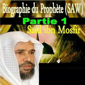 Biographie du Prophète, Vol. 1 (SAW)