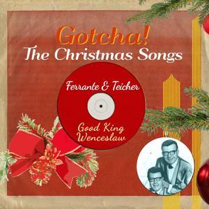 Good King Wenceslaw (The Christmas Songs)