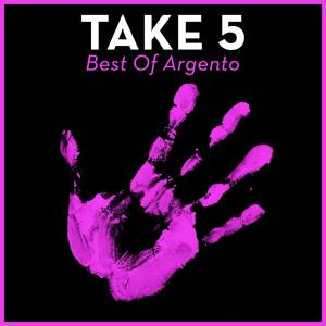 Take 5 - Best of Argento