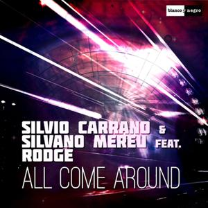 All Come Around (feat. Rodge) (Remixes)