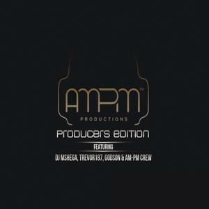 AM-PM Producers Edition