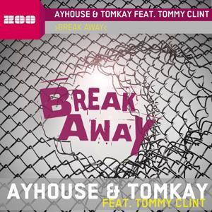 Break Away (feat. Tommy Clint)