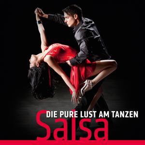 Die pure Lust am Tanzen (Salsa)