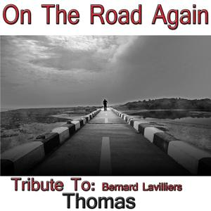 On the Road Again: Tribute to Bernard Lavilliers