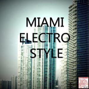 Miami Electro Style