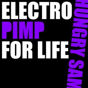 Electro Pimp for Life