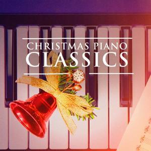Christmas Piano Classics (Solo Piano Xmas Music)