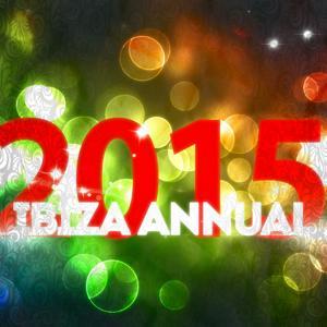 Ibiza Annual 2015 (54 Dance Songs Electro House Opening Party Ibiza DJ Club 2015)