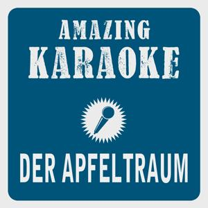 Der Apfeltraum (Karaoke Version) (Originally Performed By Renft)