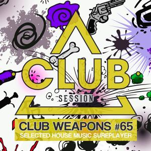 Club Session Pres. Club Weapons No. 65