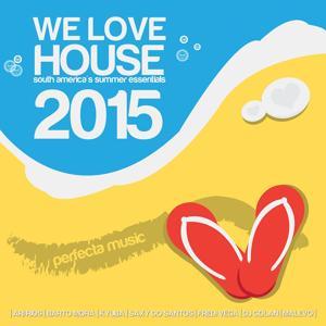 We Love House 2015