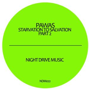 Starvation to Salvation, Part 2