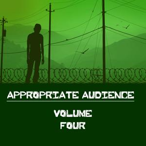 Appropriate Audience, Vol. 4