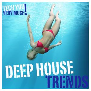 Deep House Trends (Unmixed Tracks Selection)