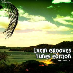 Latin Grooves Tunes Edition, Vol. 2
