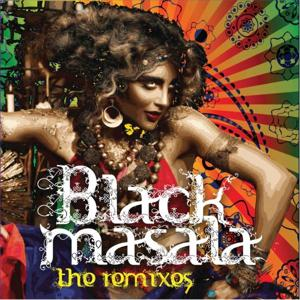 Black Masala - The Remixes