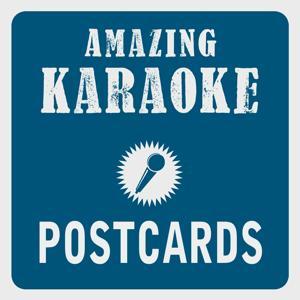 Postcards (Karaoke Version) (Originally Performed By James Blunt)