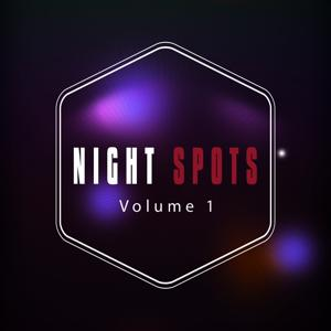 Night Spots, Vol. 1 (Soft and Warm Relaxing Chill out Tunes)